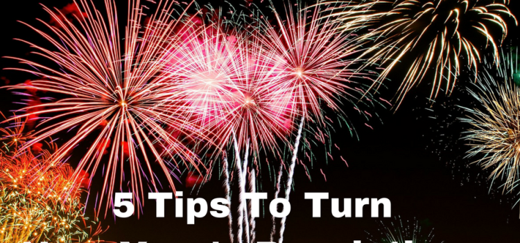 5-tips-to-turn-new-years-resolutions-into-reality